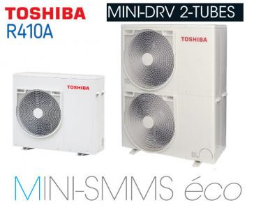 Toshiba gamme DRV 2 tubes MINI-SMMS éco