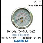 Manomètre avec Bain d'Huile R-134a, R-404A, R-22 BP