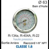 Manomètre avec Bain d'Huile R-134a, R-404A, R-22 HP